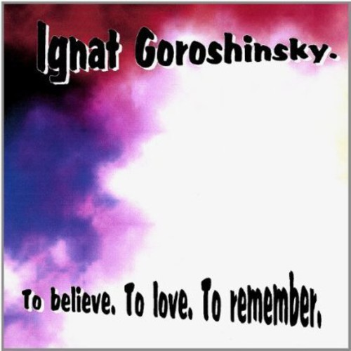 To Believe to Love to Remember