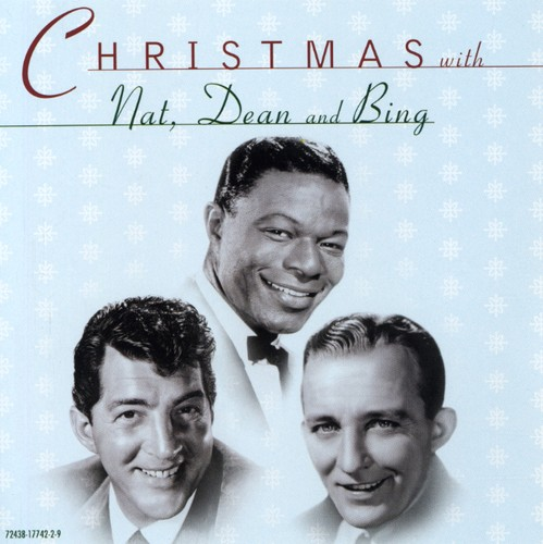 Christmas Bing Crosby Nat King Cole & Dean Martin
