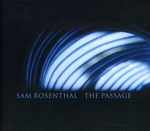 Sam Rosenthal - Passage