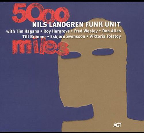 Nils Landgren - 5000 Miles