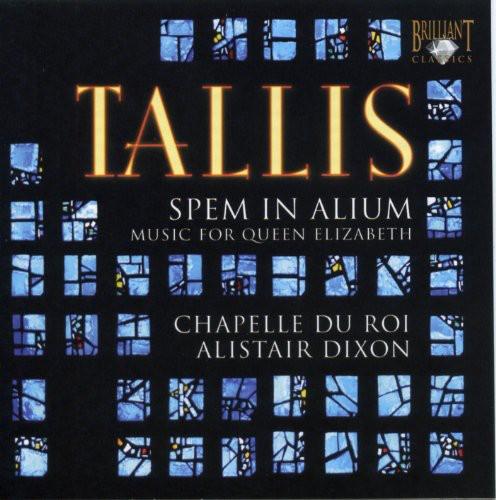 Spem in Alium /  Music for Queen Elizabeth