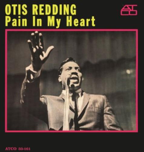 Otis Redding - Pain In My Heart [180 Gram]