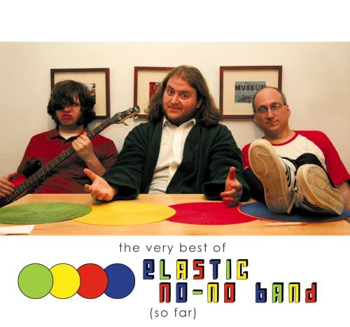 Very Best of Elastic No-No Band So Far
