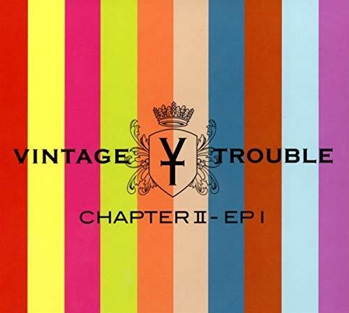 Vintage Trouble - Chapter II - EP I [2CD]