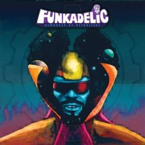 Funkadelic - Reworked By Detroiters