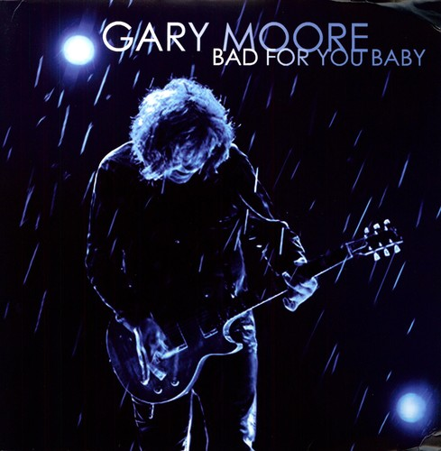 Gary Moore - Bad For You Baby [Remastered]