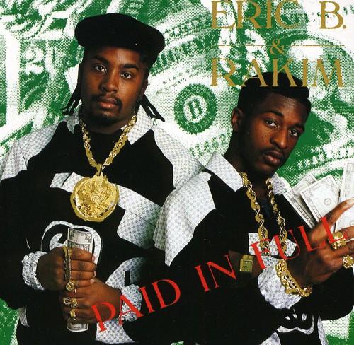 Eric B. & Rakim - Paid In Full [Import]