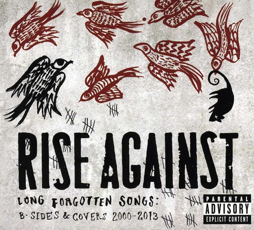 Rise Against - Long Forgotten Songs: B-Sides & Covers 2000-13 [Import]