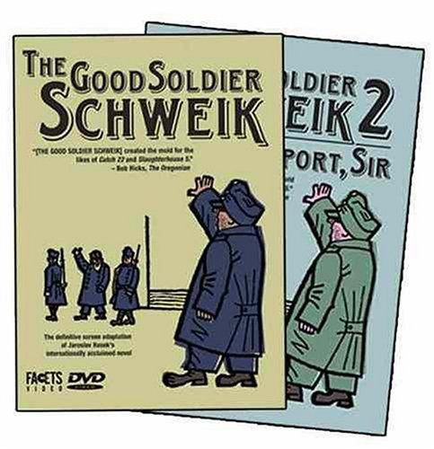 The Good Soldier Schweik /  The Good Soldier Schweik 2: Beg to Report, Sir