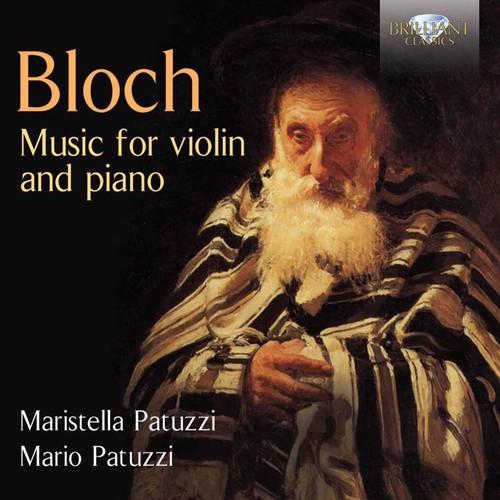 Bloch: Music for Violin & Piano