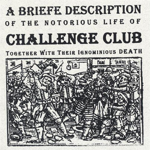 Briefe Description of the Notorious Life of Challe