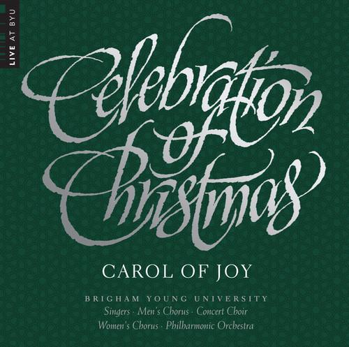 Celebration of Christmas - Carol of Joy