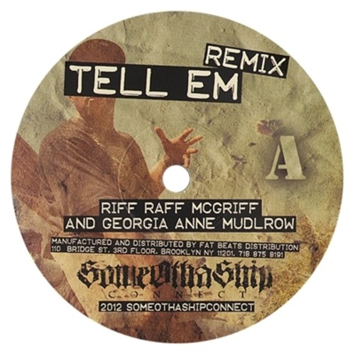 Tell Em Remix