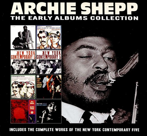 Archie Shepp - Archie Shepp  Early Albums Collection