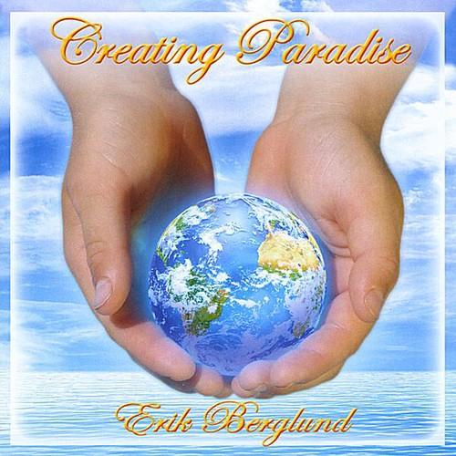 Creating Paradise