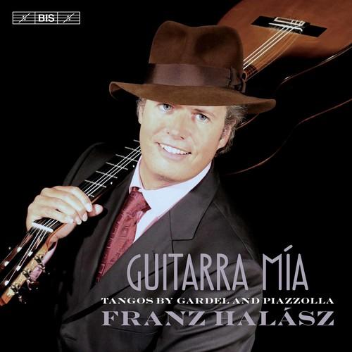 Guitarra mia: Tangos by Gardel & Piazzolla