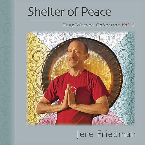 Shelter of Peace (Gong2Heaven Collection*Vol. 2)
