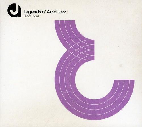 Legends of Acid Jazz: Tenor Titans /  Various [Import]