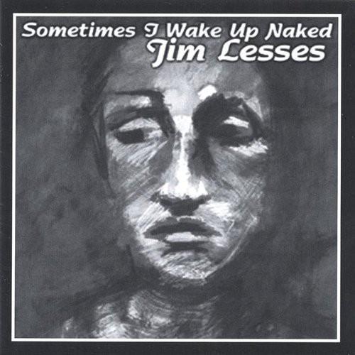 Sometimes I Wake Up Naked