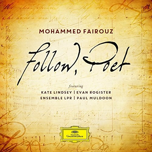 Mohammed Fairouz - Follow, Poet