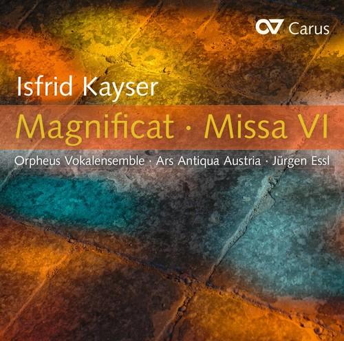 Isfrid Kayser: Magnificat & Missa Vi
