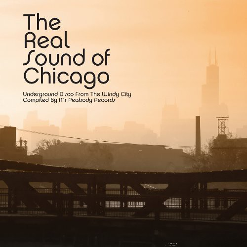 Real Sound of Chicago /  Various