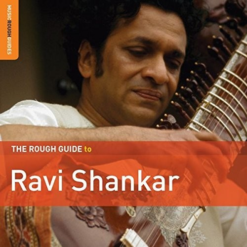 Ravi Shankar - The Rough Guide To Ravi Shankar