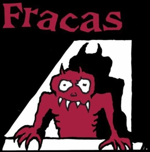 Fracas - Always Drunk & Incapable Of Love