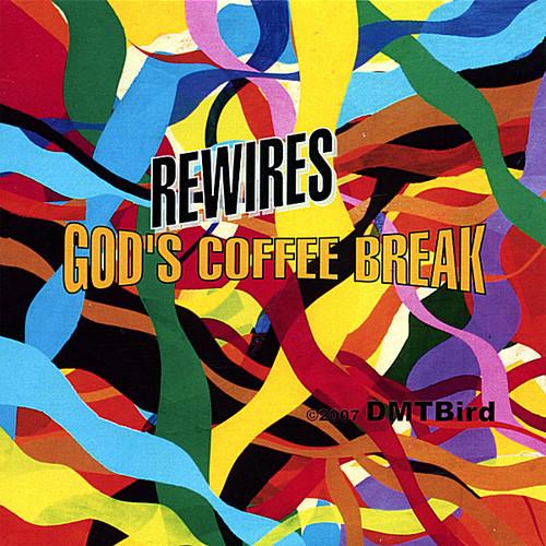 Rewires-God's Coffee Break