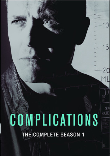 Complications: The Complete First Season