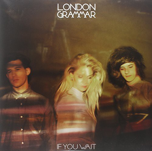 London Grammar - If You Wait (US Edition) [Vinyl]