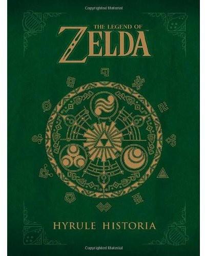 Shigera Miyamotol Int\ Himekawa,Akira Ilt - The Legend of Zelda: Hyrule Historia