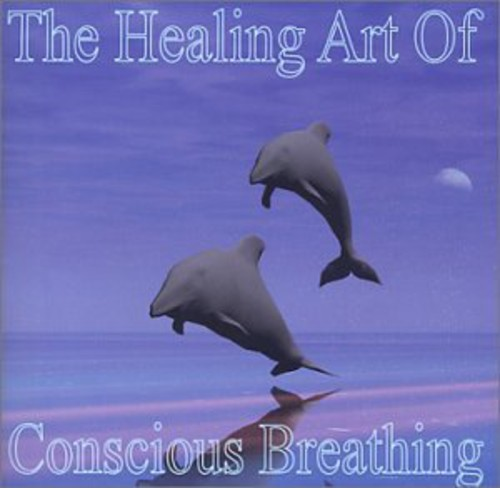 Healing Art of Conscious Breathing
