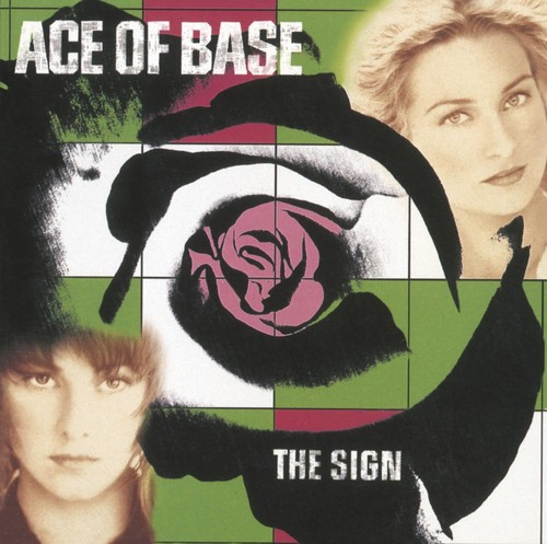 Ace of Base-Sign