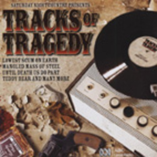 Tracks of Tragedy (Saturday Night Country) [Import]