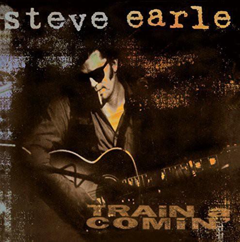 Steve Earle - Train A Comin [180 Gram]