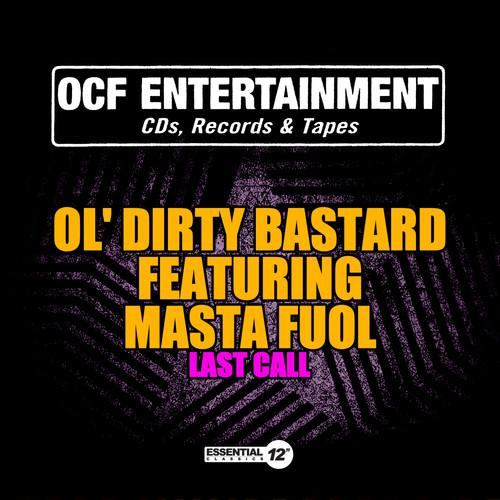 Ol' Dirty Bastard - Last Call