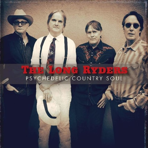 The Long Ryders - Psychedelic Country Soul [Import LP]