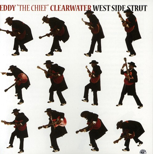 Eddy Clearwater The Chief - West Side Strut