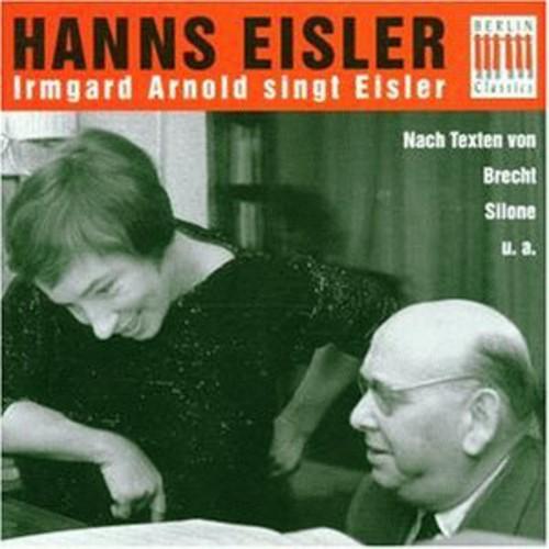 Irmgard Arnold Sings Eisler
