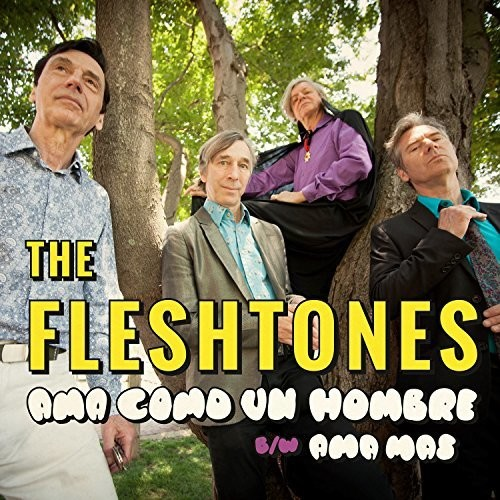 The Fleshtones - Ama Como Un Hombre