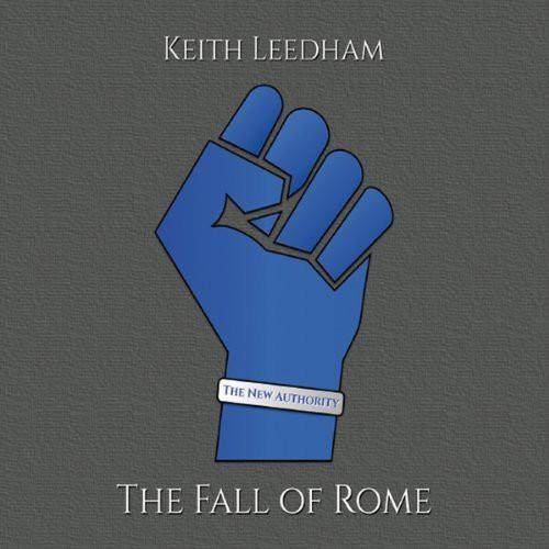 Keith Leedham - The Fall of Rome