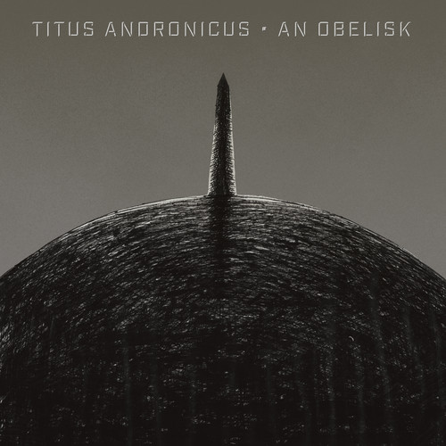 Titus Andronicus - An Obelisk [Indie Exclusive Limited Edition Peak Vinyl]