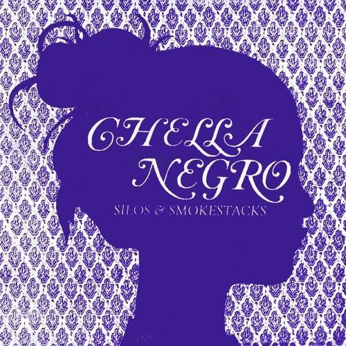 Chella Negro - Silos & Smokestacks