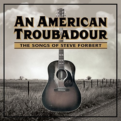An American Troubadour: The Songs Of Steve Forbert /  Various