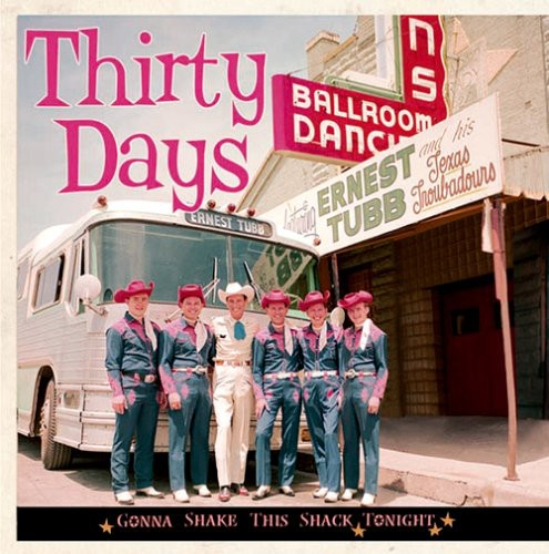 Thirty Days-Gonna Shake This Shack Tonight