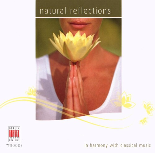 Natural Refelctions: In Harmony Classical Music