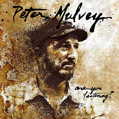 Peter Mulvey - Are You Listening