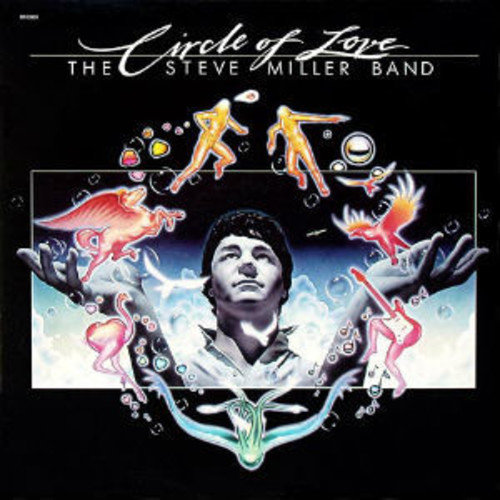 Steve Miller Band - Circle Of Love [LP]