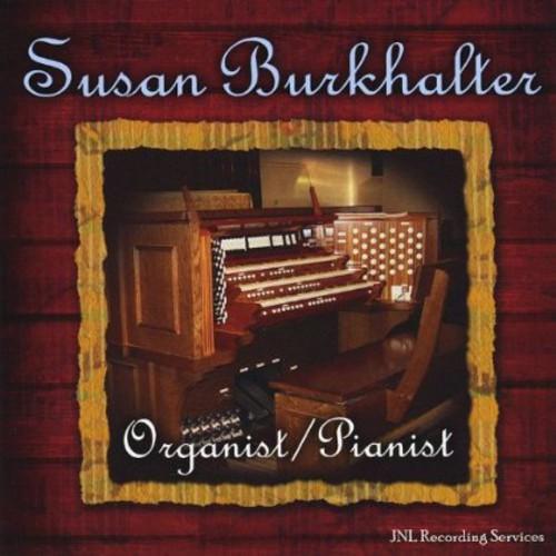 Susan Burkhalter Organist/ Pianist